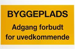 """Skilt 320 x 500 mm PVC """"Byggeplads: Adgang forbudt for uvedkommende"""""""